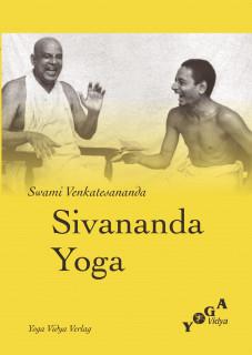 Sivananda Yoga von Swami Venkatesananda