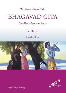 Sukadev Bretz - DIE YOGA WEISHEIT DER BHAGAVAD GITA (3)