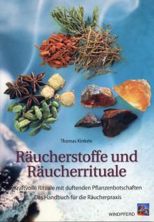 Räucherstoffe und Räucherrituale von Thomas Kinkele