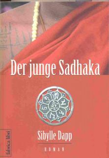 Der junge Sadhaka von Sibylle Dapp