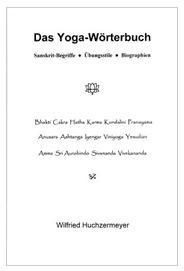 Das Yoga-Wörterbuch von Wilfried Huchzermeyer