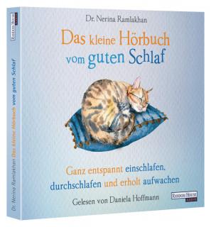 Das kleine Hör-Buch vom guten Schlaf<br>Dr. Nerina Ramlakhan</br>