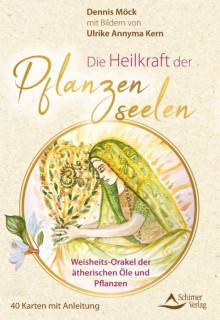 Die Heilkraft der Pflanzenseelen - Kartenset von Dennis Möck