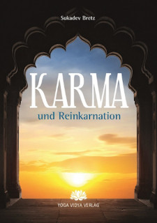 Karma und Reinkarnation von Sukadev Bretz