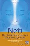 Neti – Die Heilgeheimnisse des Yoga und Ayurveda von Dr. David Frawley