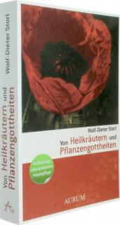 Von Heilkräutern und Pflanzengottheiten <br>Wolf-Dieter Storl</br>