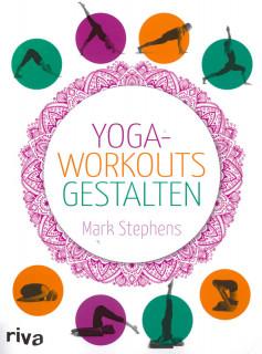 Yoga-Workouts gestalten von Mark Stephens