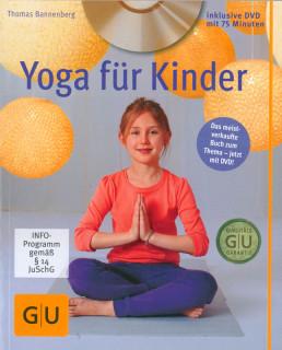 Yoga für Kinder von Thomas Bannenberg