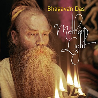 CD Bhagavan Das: Mother Light