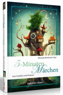 5-Minuten-Märchen von Michaela Brinkmeier