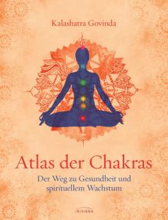 Atlas der Chakras von Kalashatra Govinda