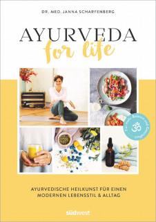 Ayurveda for Life von Janna Scharfenberg