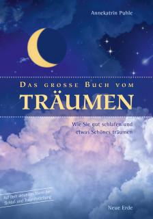 Das große Buch vom Träumen von Annekatrin Puhle