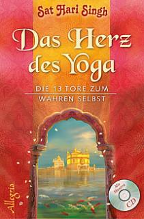 Das Herz des Yoga von Sat Hari Singh