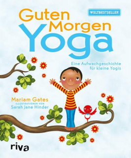 Guten-Morgen-Yoga von Mariam Gates und Sarah Jane Hinder