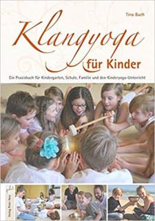 Klangyoga für Kinder von Tina Buch