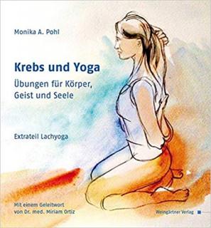 Krebs und Yoga von Monika A. Pohl