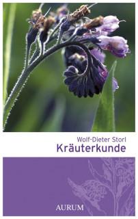 Kräuterkunde von Wolf-Dieter Storl