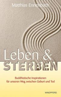 Leben und Sterben von Matthias Ennenbach