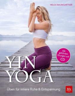 Yin Yoga von Helga Baumgartner