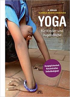 Yoga für Kinder und Jugendliche von R. Sriram & K. Becker-Oberender