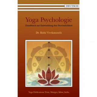 Yoga Psychologie von Dr. Rishi Vivekananda Saraswati