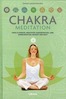 Chakra Meditation von Swami Saradananda