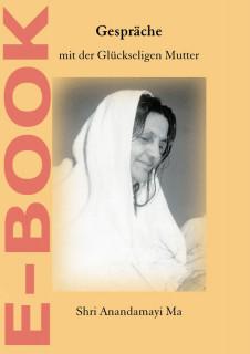 E-Book Gespräche mit der Glückseligen Mutter Shri Anandamayi Ma 2
