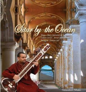 CD Ram Vakkalanka: Sitar by the Ocean