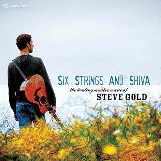 CD Steve Gold: Six Strings and Shiva