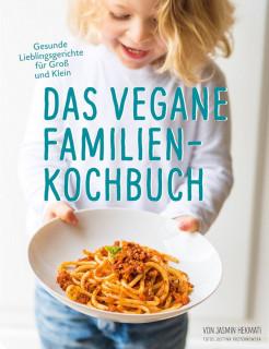 Das vegane Familienkochbuch von Jasmin Hekmati