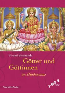 Götter und Göttinnen im Hinduismus von Swami Sivananda