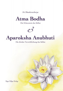 Atma Bodha & Aparoksha Anubhuti von Shankaracharya