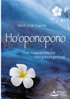 Ho'oponopono von Ulrich Emil Duprée