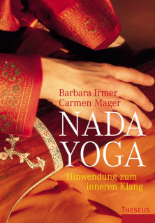 Nada Yoga von Barbara Irmer und Carmen Mager
