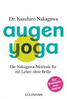 Augen-Yoga von Kazuhiro Nakagawa