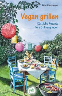 Vegan grillen von Heike Kügler-Anger