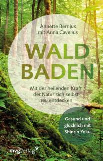 Waldbaden von Annette Bernjus und Anna Cavelius