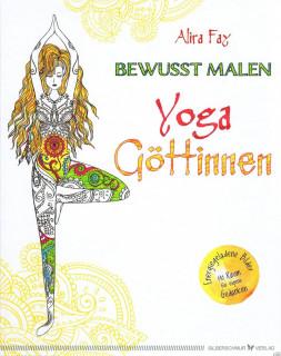 Yoga Göttinnen bewusst malen von Alira Fay