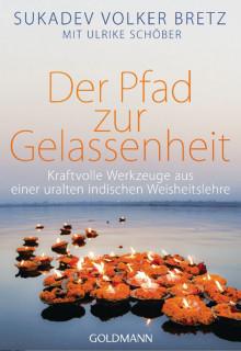 Sukadev Bretz, Ulrike Schöber - Der Pfad zur Gelassenheit (signiert von Sukadev)