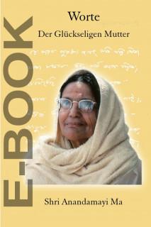 E-Book Worte der Glückseligen Mutter Shri Anandamayi Ma