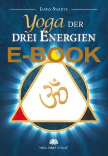 E-Book Yoga der drei Energien von James Swartz