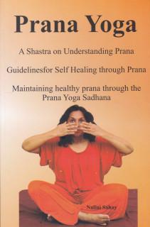 Prana Yoga by Nalini Sahay