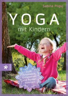 Yoga mit Kindern von Sabina Pilguj