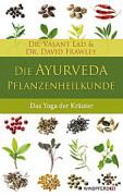 Die Ayurveda-Pflanzenheilkunde von Vasant Lad und David Frawley