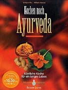 Kochen nach Ayurveda von Dr. Karin Pirc und Wilhelm Kempe