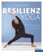 Resilienz Yoga von Gabriele Pohly