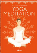 Yoga Meditation von Stephen Sturgess