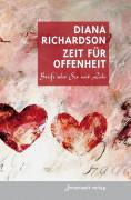 Zeit für Offenheit von Diana Richardson