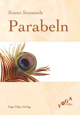 Parabeln von Swami Sivananda
